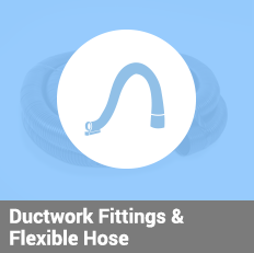 Ductwork Fittings & Flexible Hose