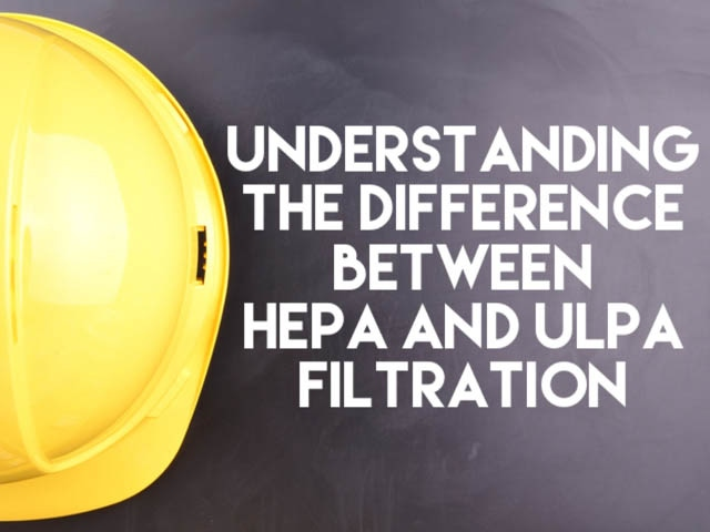 HEPA versus ULPA Filtration: What's the Difference? 1
